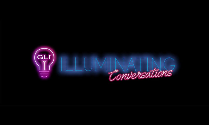 GLI Illuminating Conversations